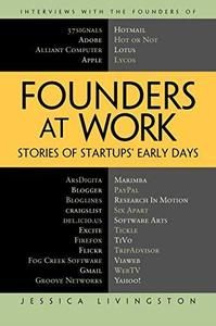 Founders at Work: Stories of Startups; Early Days