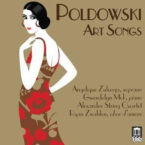 Angelique Zuluaga - Poldowski: Art Songs (2017)