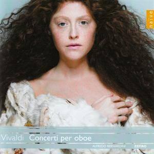 Alfredo Bernardini, Zefiro - Vivaldi: Concerti per oboe (2009)