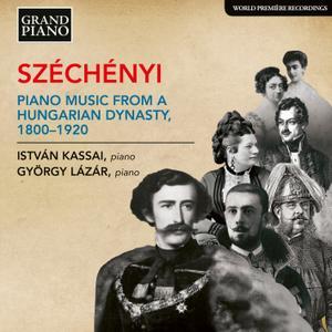 Istvan Kassai & György Lázár - Széchényi: Piano Music from a Hungarian Dynasty, 1800-1920 (2018) [24/96]