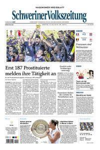 Schweriner Volkszeitung Hagenower Kreisblatt - 16. Juli 2018