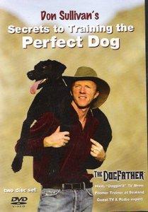 Don Sullivan - Secrets to Training the Perfect Dog [repost]