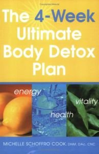 Michelle Schoffro Cook - The 4-Week Ultimate Body Detox Plan: A Program for Greater Energy, Health, and Vitality [Repost]