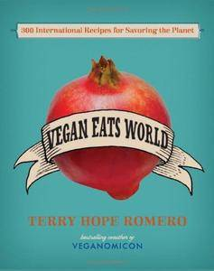 Vegan Eats World: 300 International Recipes for Savoring the Planet (repost)