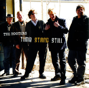 The Hooters - Time Stand Still (2007)