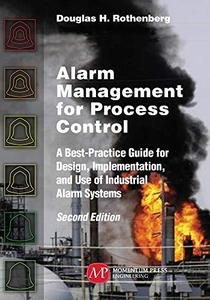 Alarm Management for Process Control, 2nd Edition