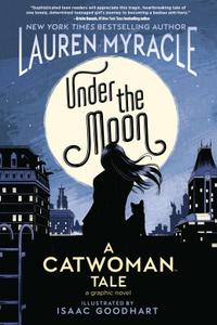 Under the Moon-A Catwoman Tale 2019 digital Son of Ultron