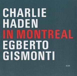 Charlie Haden / Egberto Gismonti - In Montreal (2001) {ECM 1746}