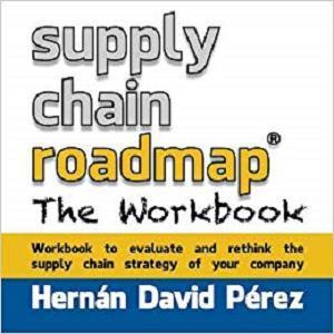 Supply Chain Roadmap: The Workbook [Repost]