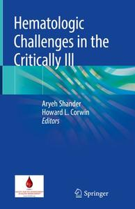 Hematologic Challenges in the Critically Ill