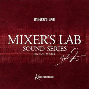 Kenichi Tsunoda Big Band - Mixer's Lab Sound Series, Volume 2 (2017) [Official Digital Download - DXD 24/384]