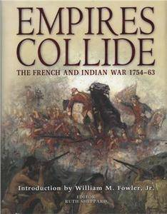Empires Collide: The French and Indian War 1754-63 (Repost)