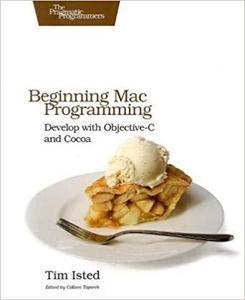 Beginning Mac Programming (Pragmatic Programmers) [Repost]