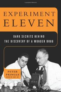 Experiment Eleven: Dark Secrets Behind the Discovery of a Wonder Drug (Repost)