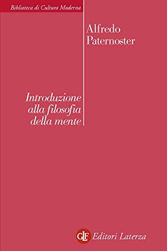 Introduzione alla filosofia della mente - Alfredo Paternoster (Repost)