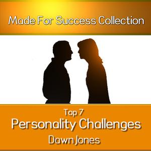 «Top 7 Personality Challenges» by Made for Success