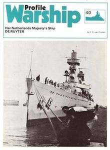 Her Netherlands Majesty's Ship De Ruyter (Warship Profile 40) (Repost)