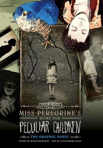 Yen Press-Miss Peregrine s Home For Peculiar Children The Graphic Novel 2021 Hybrid Comic eBook