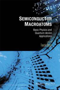 Semiconductor Macroatoms: Basic Physics And Quantum-device Applications