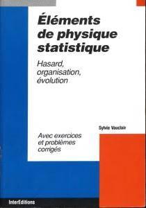 """Sylvie Vauclair, """"Eléments de physique statistique"""""""