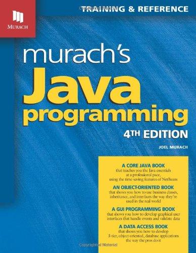 Murach's Java Programming, 4th edition (Repost)