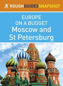 Moscow and St. Petersburg (Rough Guides Snapshot Europe on a Budget)