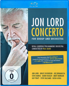 Jon Lord: Concerto For Group And Orchestra (2013) [Blu-ray]