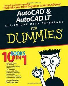 AutoCAD & AutoCAD LT: All-in-one Desk Reference for Dummies (Repost)