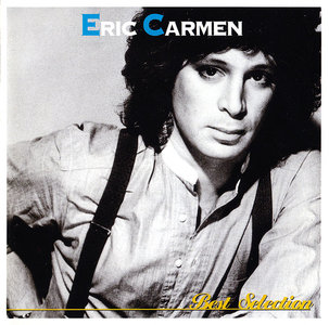 Eric Carmen - Best Selection (1996) Japanese Release [Re-Up]
