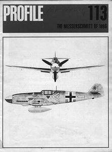The Messerschmitt BF 109G (Aircraft Profile Number 113) (Repost)