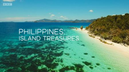 BBC - Philippines: Island Treasures (2018)