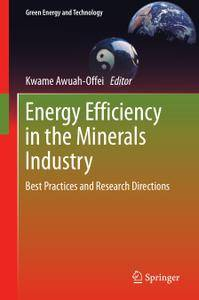 Energy Efficiency in the Minerals Industry: Best Practices and Research Directions