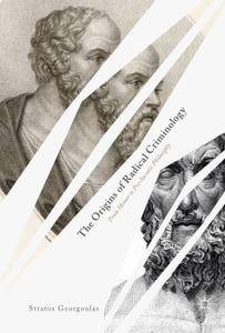 The Origins of Radical Criminology: From Homer to Pre-Socratic Philosophy (Repost)