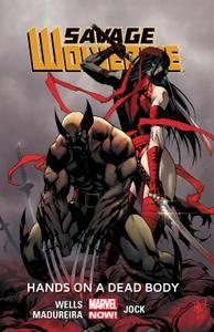 Savage Wolverine Vol 2 - Hands on a Dead Body 2014 Digital TPB