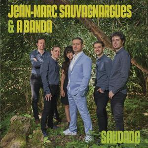 Jean-Marc Sauvagnargues - Saudade (2019)