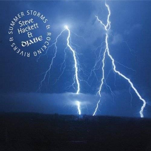 Steve Hackett & Djabe - Summer Storms & Rocking Rivers (2017)