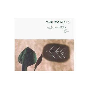 The Pastels: Illuminati (Pastels Music Remixed) [1999]