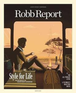 Robb Report USA - March 2020
