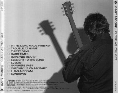 Gary Moore - Close As You Get (2007) {Japan 1-st press}