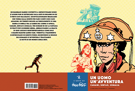 L'Arte Di Hugo Pratt - Volume 18 - Un Uomo Un'Avventura - Caraibi-Sertao-Somalia
