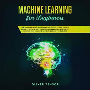 Machine Learning for Beginners [Audiobook]