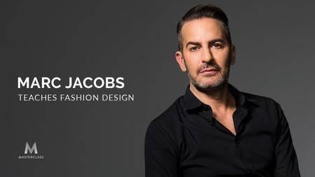 Masterclass - Marc Jacobs Teaches Fashion Design