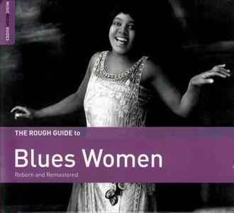 Various Artists - The Rough Guide To Blues Women (Reborn And Remastered) (2016) {World Music Network RGNET1352CD}