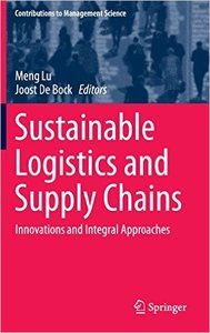 Sustainable Logistics and Supply Chains: Innovations and Integral Approaches (repost)