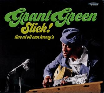 Grant Green - Slick! Live at Oil Can Harry's (2018) {Resonance Records HCD-2034 rec 1975} (Complete Artwork)