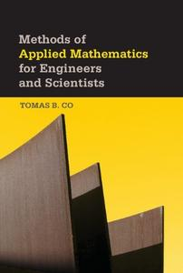 Methods of Applied Mathematics for Engineers and Scientists (repost)