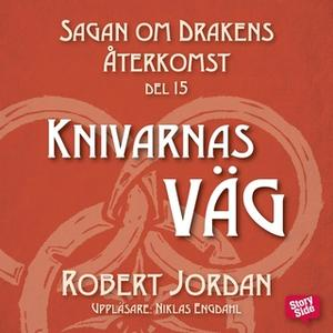 «Knivarnas väg» by Robert Jordan
