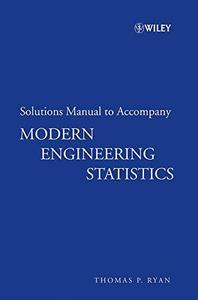 Modern Engineering Statistics: Solutions Manual to Accompany (Repost)