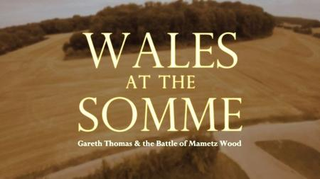 BBC - Wales at the Somme: The Battle of Mametz Wood (2016)