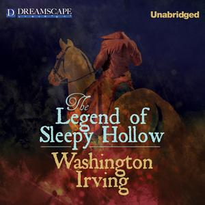 «The Legend of Sleepy Hollow» by Washington Irving